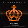 Will I Am Ft Justin Bieber - That Power 2014 [DjPaparazzi & William Bulldozer-Rmx]
