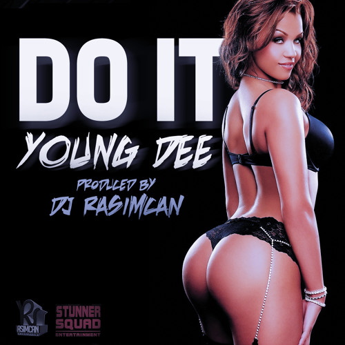 YOUNG DEE™ - Do It