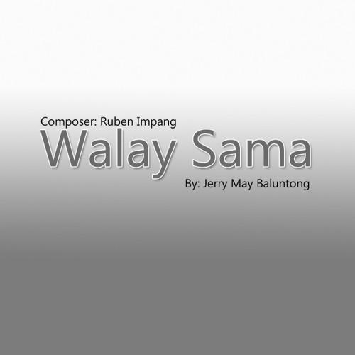 Walay Sama