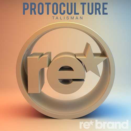 Protoculture - Talisman [Rebrand] [OUT NOW]