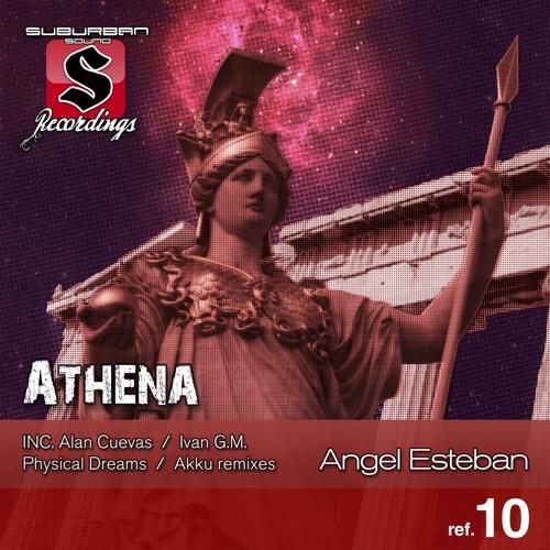 (AE)Angel Esteban - ATHENA (Akku Remix) [Preview]
