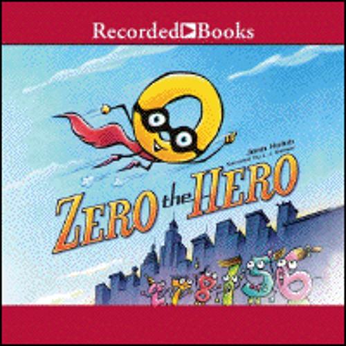 ZERO THE HERO By Joan Holub, Read By L.J. Ganser