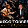 Tributo A Diego Torres -