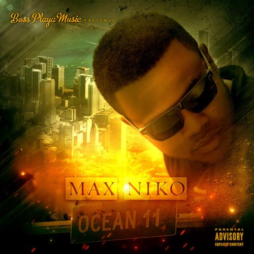 "04 MAX NIKO ""The Motion"" Ocean 11 Mixtape"
