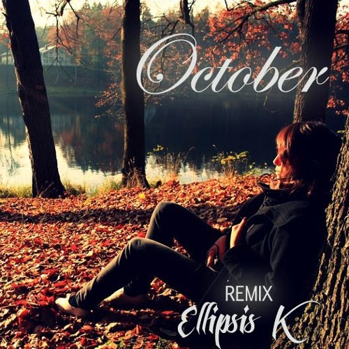 Laura Hahn - October (Ellipsis K Remix)