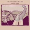Tracy Chapman - Fast Car (Soundskin Edit)