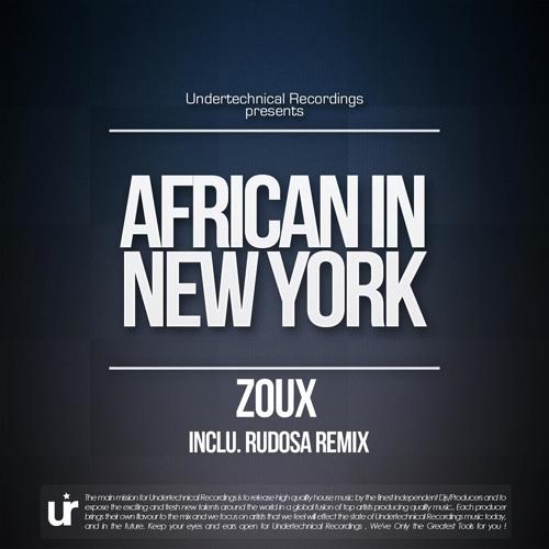 Zoux - African In New York (Rudosa Remix) SC-EDIT