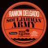 Rankin Delgado Ft Wise Sound Souljahman Army Album Cover