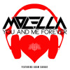Molella Feat Adam Savage - You And Me Forever (Steeve Lauritano Mix) [PREVIEW]