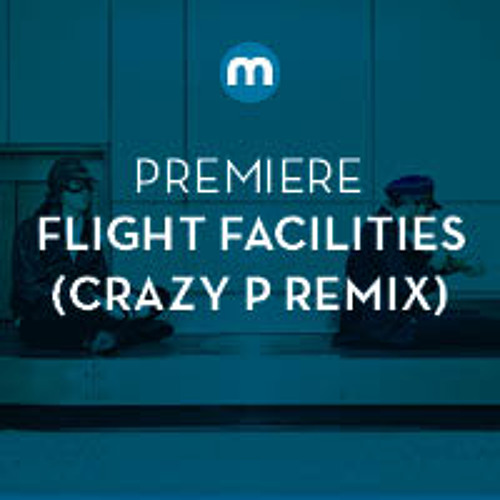 Premiere: Flight Facilities Feat. Christine Hoberg 'Clair De Lune' (Crazy P Remix)