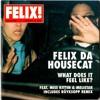 Felix da Housecat - What Does It Feel Like (Röyksopp Return To The Sun Mix)