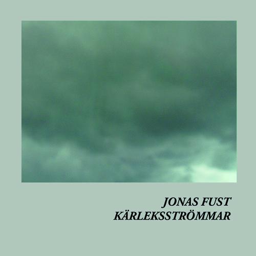 Jonas Fust - Kärleksströmmar