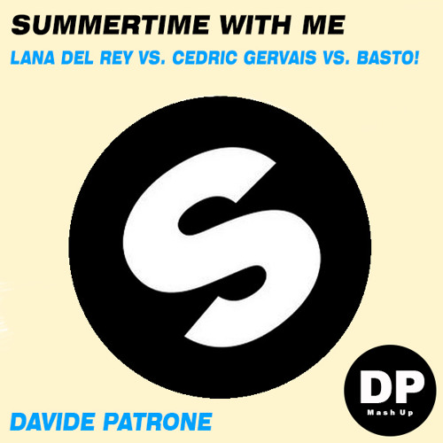 Summertime With Me [Davide Patrone Mash Up]