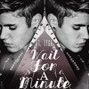 Wait For A Minute - Justin Bieber (official)