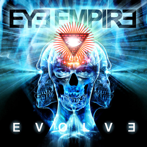 Eye Empire - Evolve - 10) Can't Forget