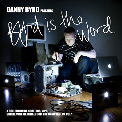 DANNY BYRD - BYRD IS THE WORD MINIMIX