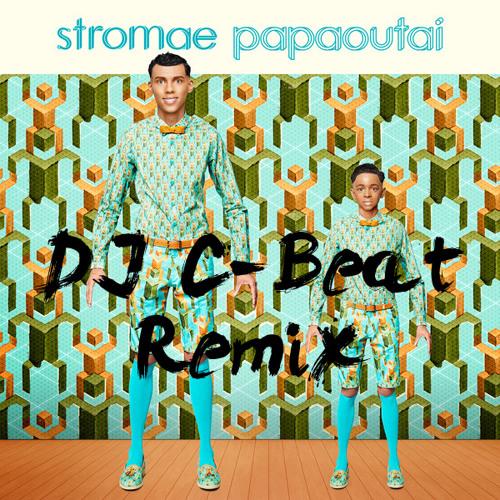 Stromae - Papaoutai (DJ C-Beat Mashup Extended)
