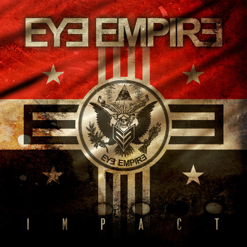 Eye Empire - Impact - 01) I Pray