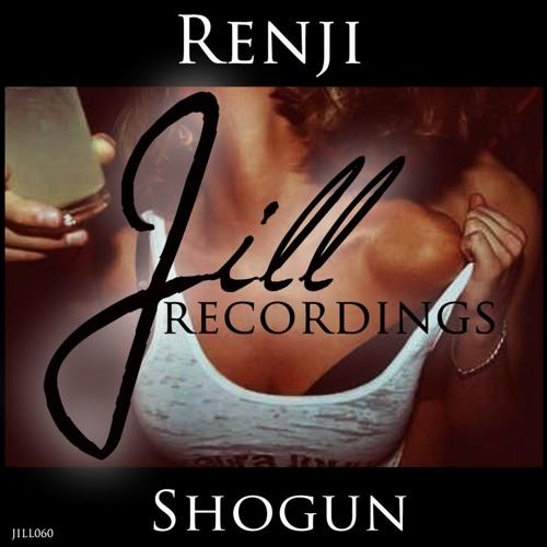 JILL060 : Renji - Shogun (Original Mix)
