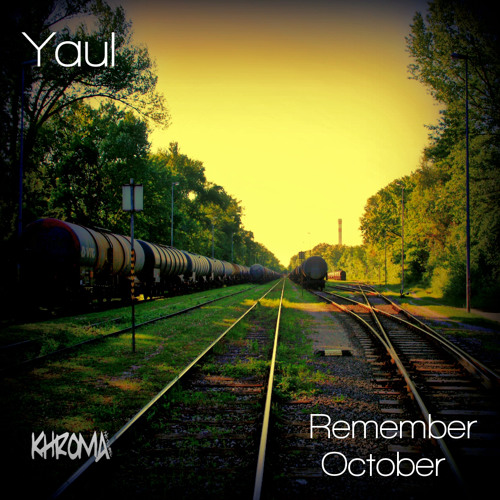 Yaul - Forget October