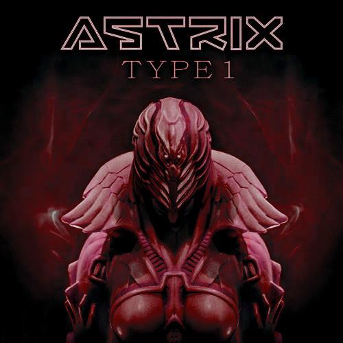 Astrix - Type 1 (Gemmho RMX)