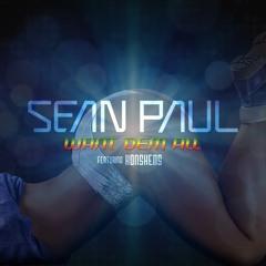 Sean Paul - Want Dem All ft. Konshens