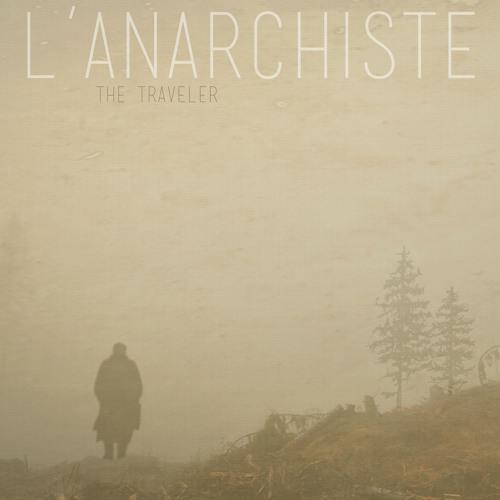 L'anarchiste - Juneau (See Description For Free Download Link)