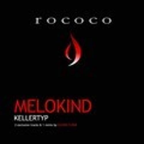 """Melokind""""Kellertyp""""(Oliver Flohr Remix)"""