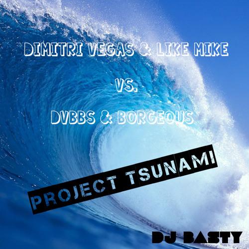 Dimitri Vegas & Like Mike vs. DVBBS - Project Tsunami (Dj Basty Mashup)