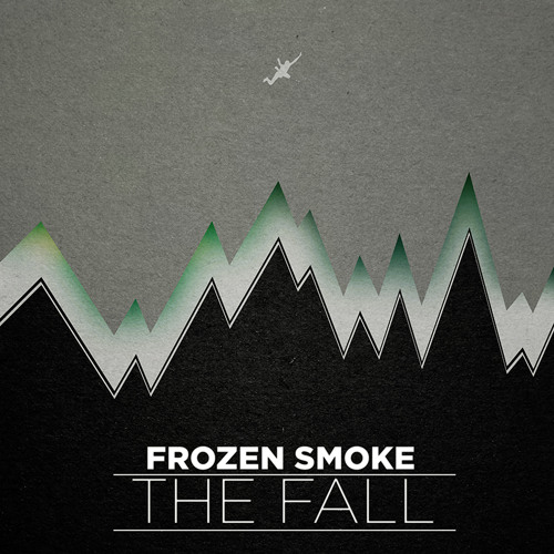 Frozen Smoke - The Fall (Original) *FREE DOWNLOAD*