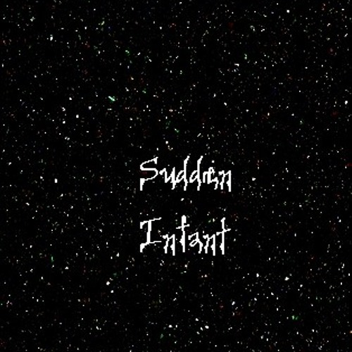 Catastrophe Noise - Sudden Infant