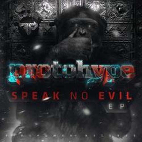 Protohype - Speak No Evil EP (FIREPOWER RECORDS)