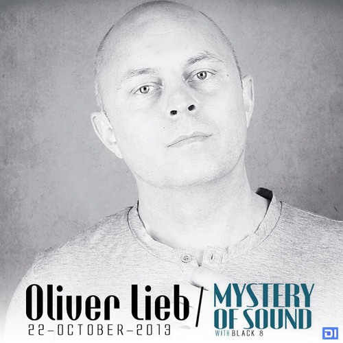 Free DJ set: Oliver Lieb Podcast October 2013 - Guestmix for Mystery of Sound