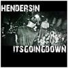 Itsgoingdown (Prod. Hendersin)