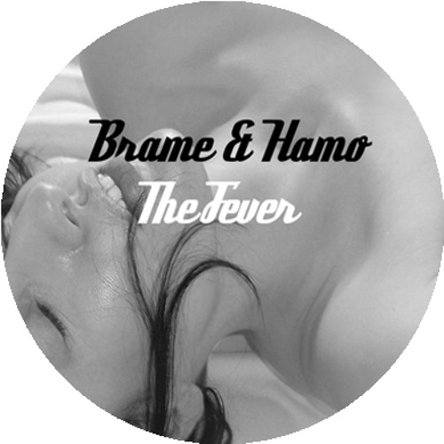 Brame & Hamo - The Fever (FREE DOWNLOAD)