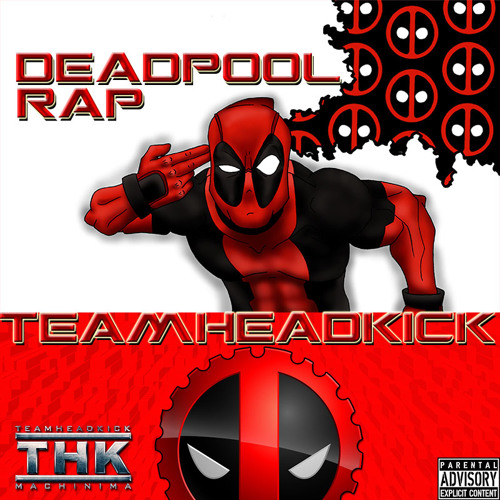 Deadpool Rap
