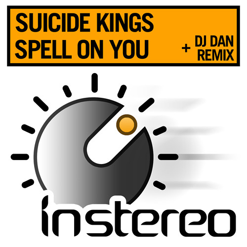 Suicide Kings - Spell On You (DJ Dan Mix)