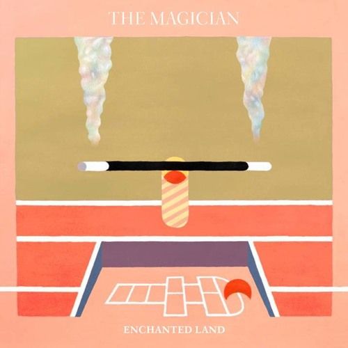 "The Magician : ""Enchanted Land"""
