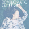 Demi Lovato - Let It Go  [Audio Only]