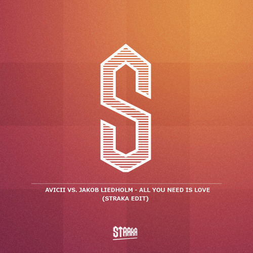 Avicii vs. Jakob Liedholm - All You Need Is Love (Straka Edit)