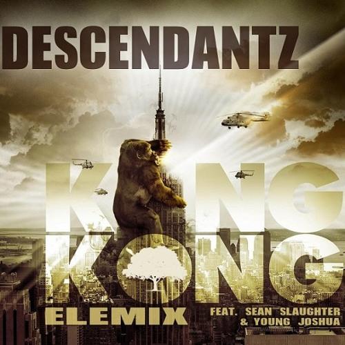 Descendantz - King Kong Elemix (feat. Sean Slaughter & Young Joshua)