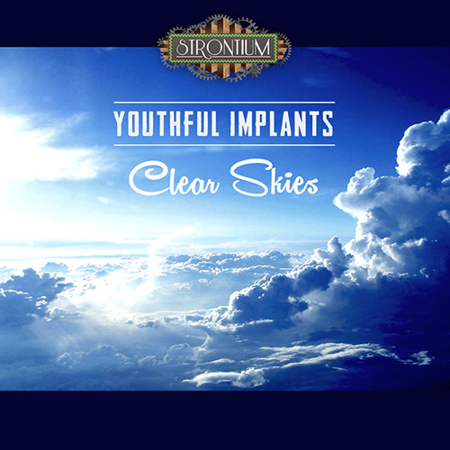 Youthful Implants - Clear Skies