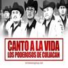 LOS PODEROSOS DE CULIACAN Canto A La Vida 'MZ'