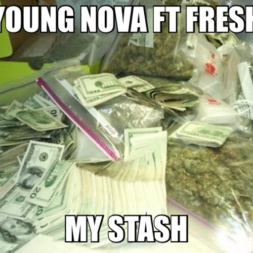 Young Nova ft.Fresh  My stash (mixed by Num3e)