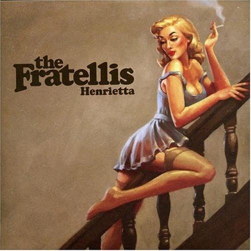 Henrietta - The Fratellies
