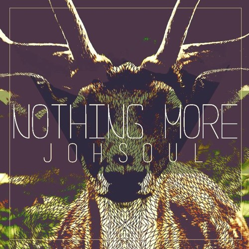 Johsoul - Nothing More