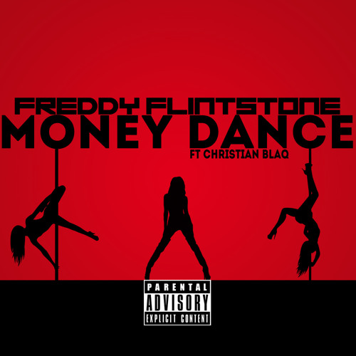 Money Dance ft Christian Blaq prod by Freddy Flintstone Beats