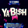Ya Bish! (Hip Hop, EDM, Dancehall)