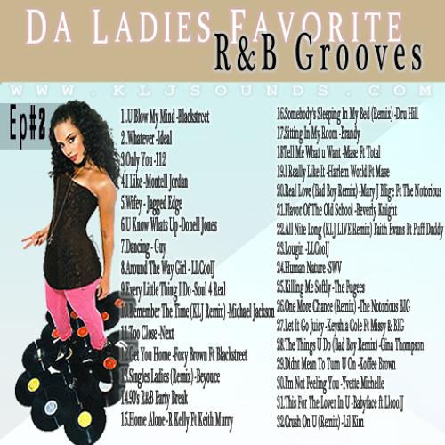 KLJ SOUNDS PRSENTS - Da Ladies Favorite VOL2 (90'S R&B)