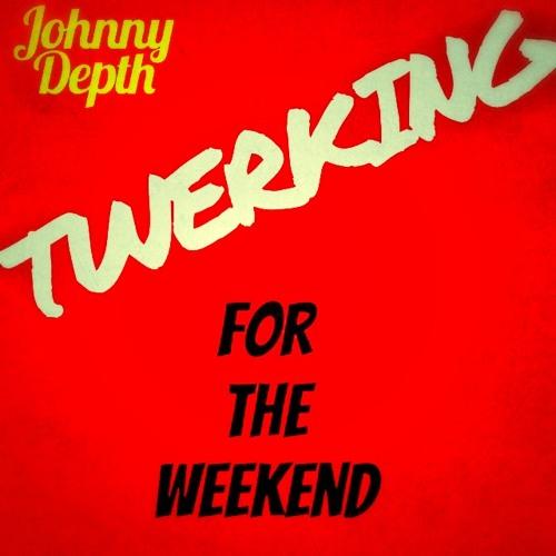 Twerking For The Weekend (Booty Bouncing Mixtape) ****FREE DOWNLOAD***